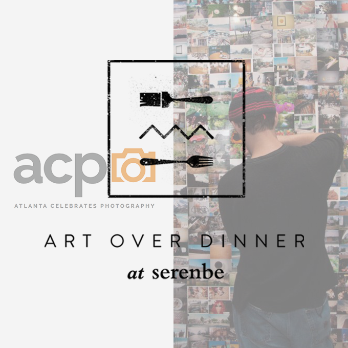 Art Over Dinner: Atlanta Celebrates Photography